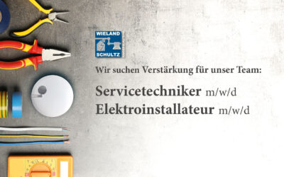 Servicetechniker und Elektroinstallateur gesucht!